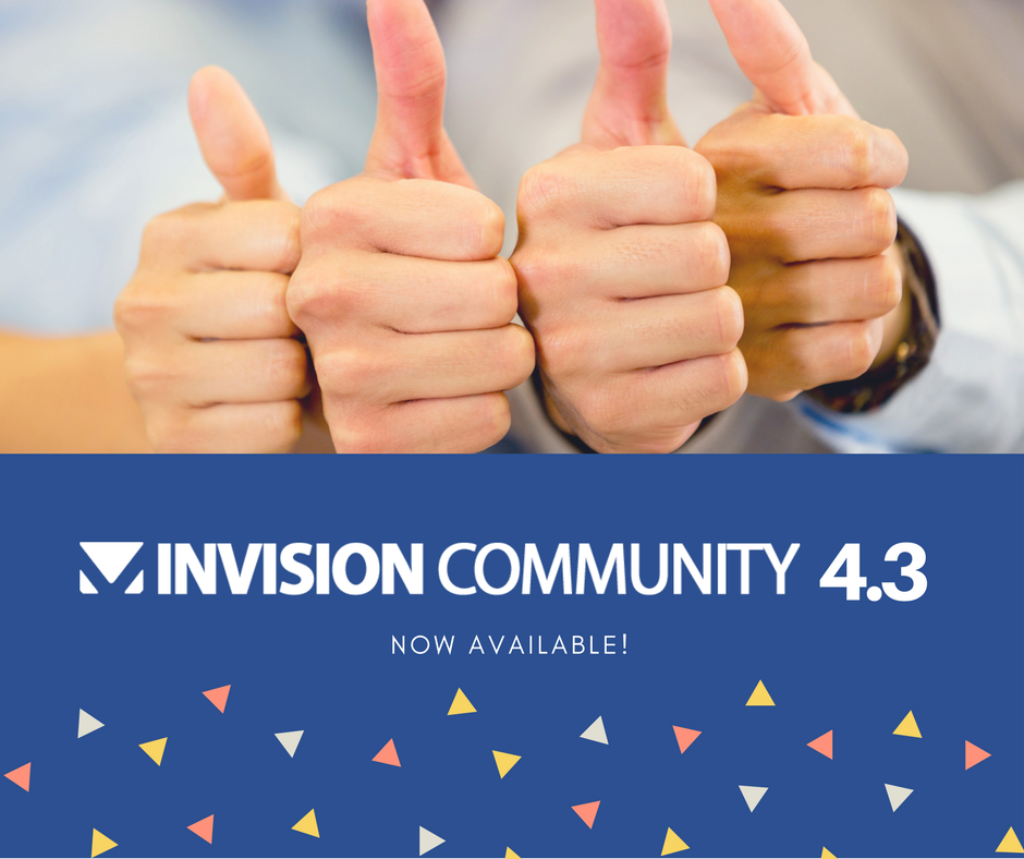 Invision Community 4.3 Now Available!